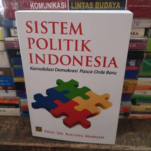 Sistem politik indonesia by Prof dr Kacung Marijan