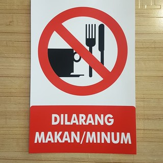 Sign Label Sticker K3 Rambu Dilarang Makan Dan Minum Shopee Indonesia