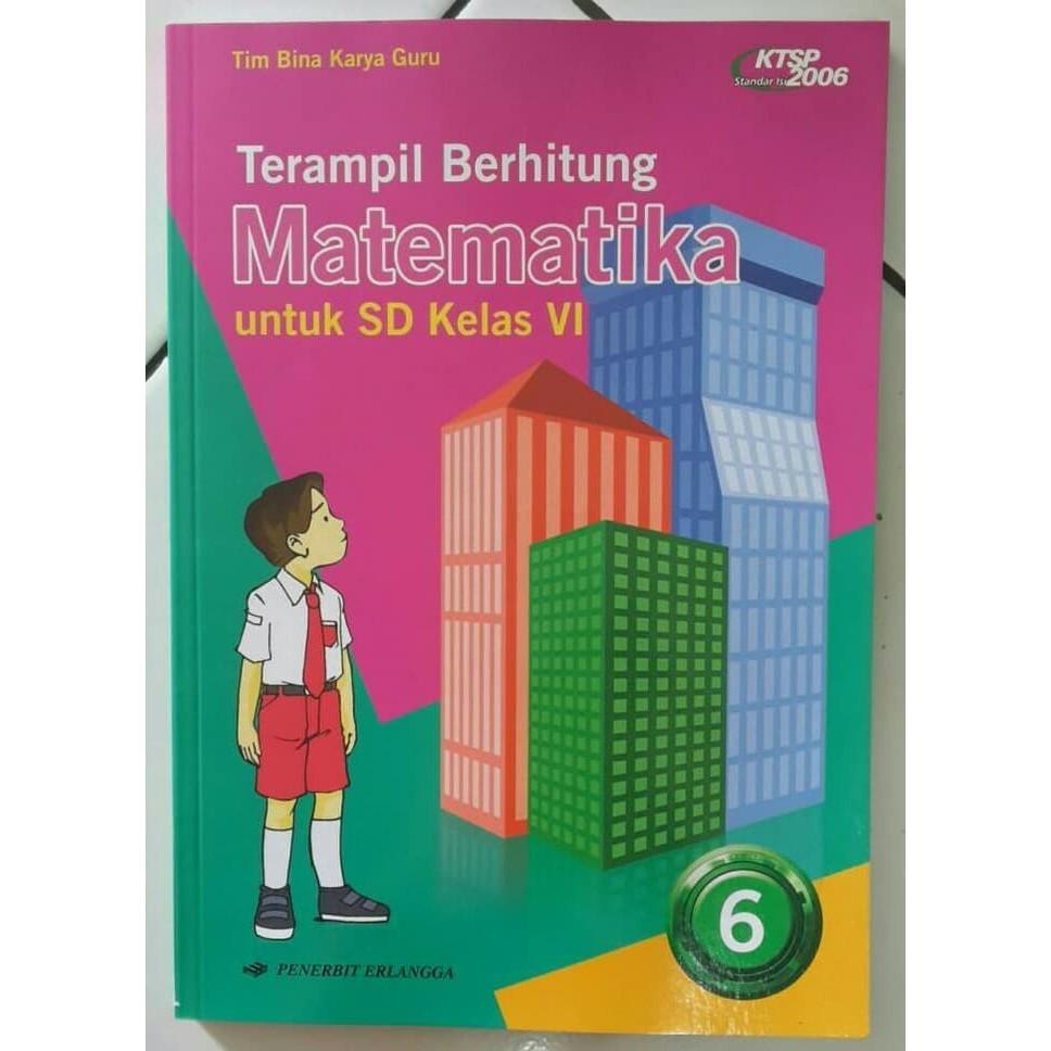 Terampil Berhitung Matematika 6 Sd Kelas Vi Ktsp 2006 Buku Sd Shopee Indonesia