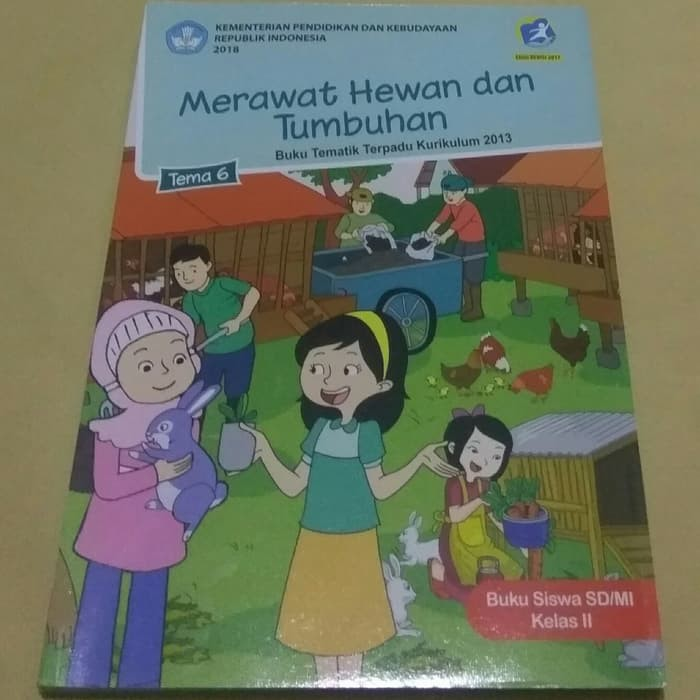 Buku Sekolah Anak Tematik Kelas 2 Sd Tema 6 Merawat Hewan Tumbuhan Revisi 2017 Kx741 Shopee Indonesia
