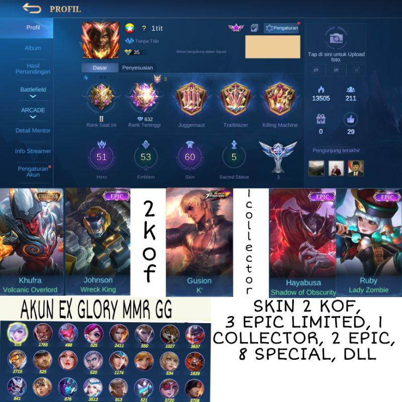 Akun Sultan Mobile Legend EX glory Ber MMR, 2 KOF Skin, 1 Collector, 3 Epic Limited l, 2 Epic, dll