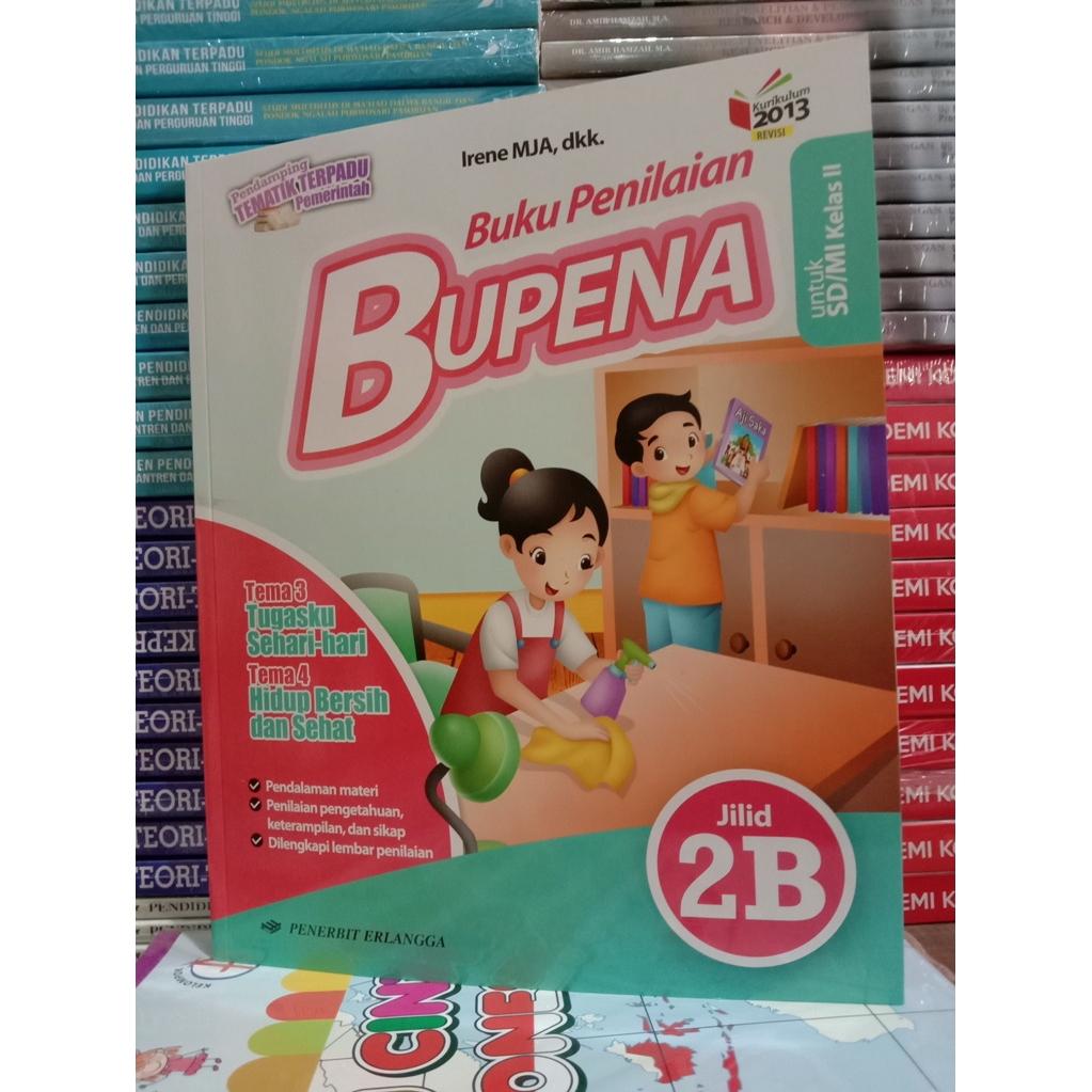 Bupena Buku Penilaian Jilid 2b Tema 3 4 Sd Mi Kelas 2 Shopee Indonesia