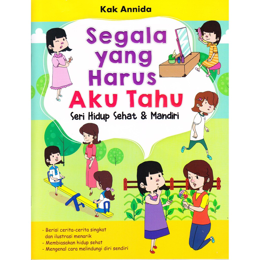 Buku Anak Segala Yang Harus Aku Tahu Seri Hidup Sehat & Mandiri