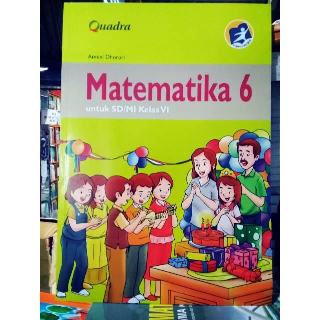 Matematika Untuk Sd Mi Kelas 6 Quadra Kurikulum 2013 Shopee Indonesia