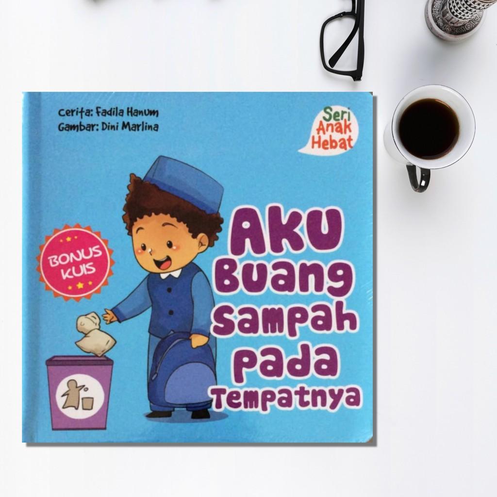 Boardbook Seri Anak Hebat Aku Buang Sampah Pada Tempatnya Shopee Indonesia