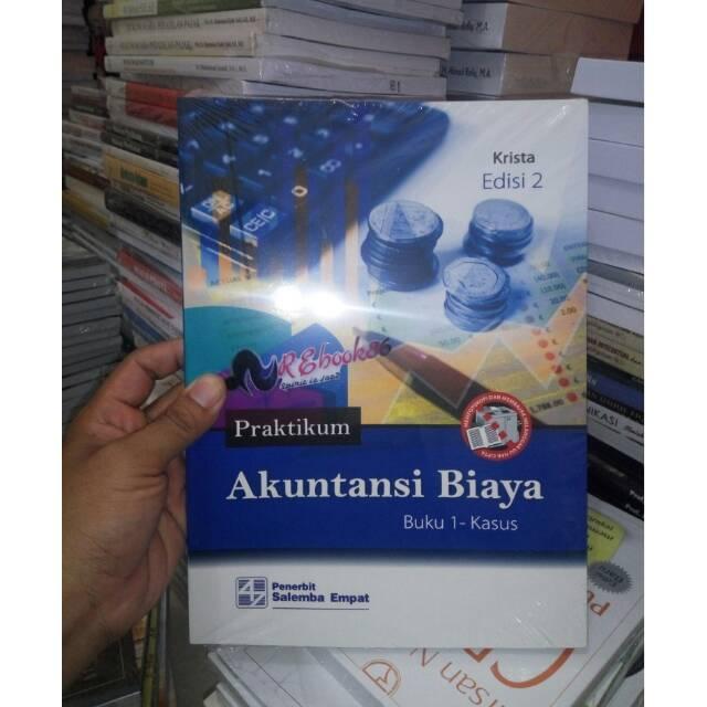 Praktikum Akuntansi Biaya Edisi 2 Kasus Kertas Kerja Krista Salemba Shopee Indonesia