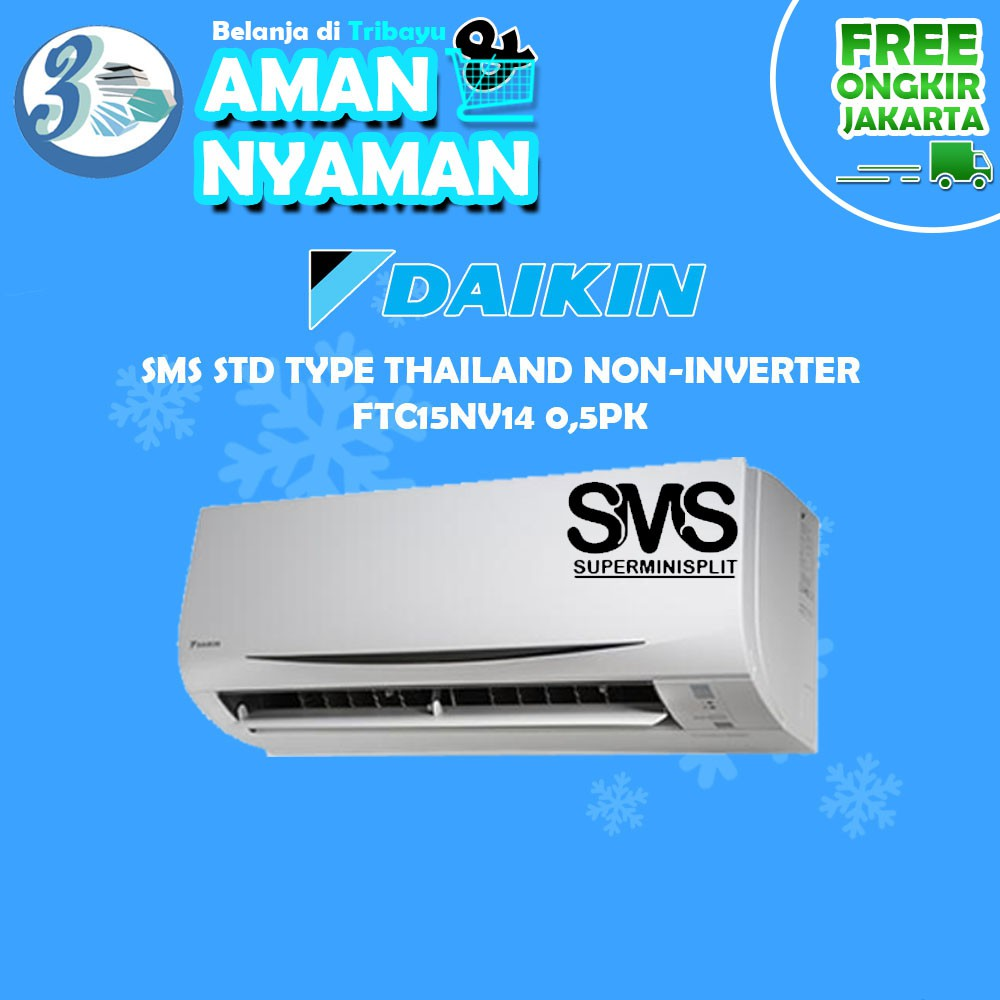 AC Split 1/2pk DAIKIN SMS Thailand Standart Non Inverter STC15NV R32