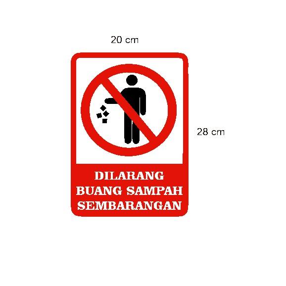 Stiker Peringatan Dilarang Buang Sampah Sembarangan Kos Apartemen Mall Shopee Indonesia