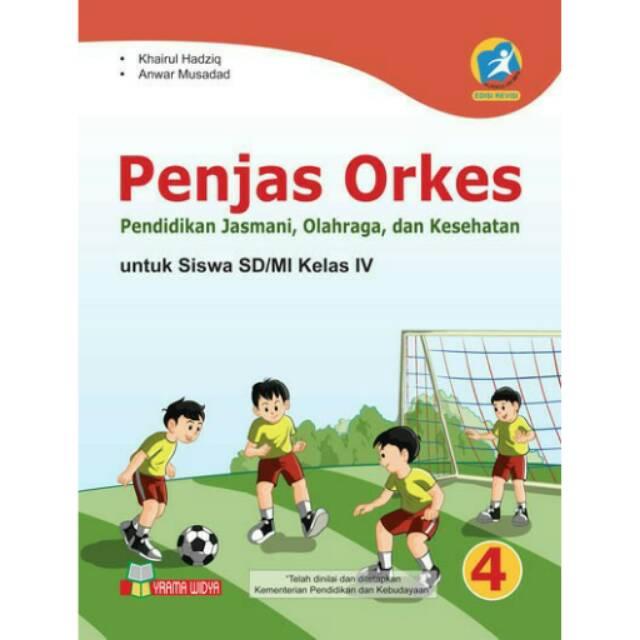 Buku Penjas Orkes Sd Mi Kelas Iv Kurikulum 2013 Edisi Revisi