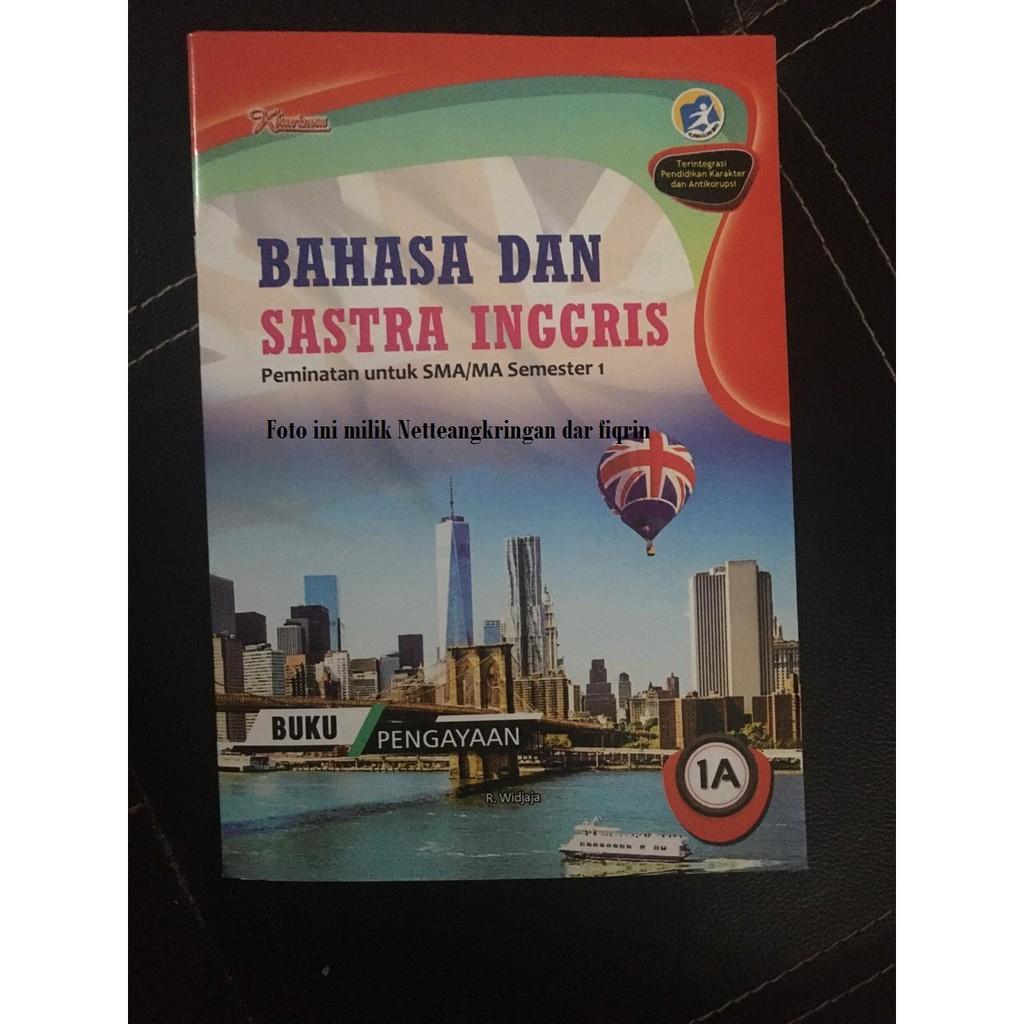 Lks Bahasa Dan Sastra Inggris Kelas 10 11 X Xi Sma Ma Smtr 1 K13 Revisi 2017 Kharisma Top New Shopee Indonesia