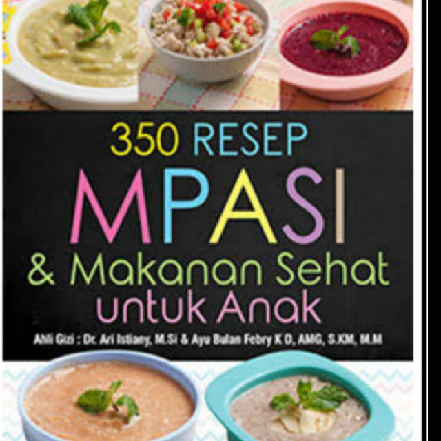 Mpasi With Love Bunda Zami 350 Resep Mpasi Dan Makanan Sehat Untuk Anak Shopee Indonesia