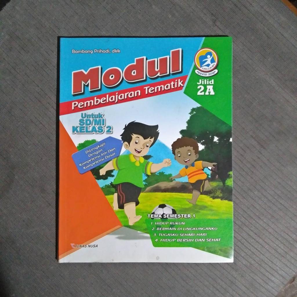 Buku Modul Pembelajaran Tematik 2a Sd Kelas 2 Semester 1 Tema 1 2 3 4 Kurikulum 2013 Revisi 2018 Shopee Indonesia