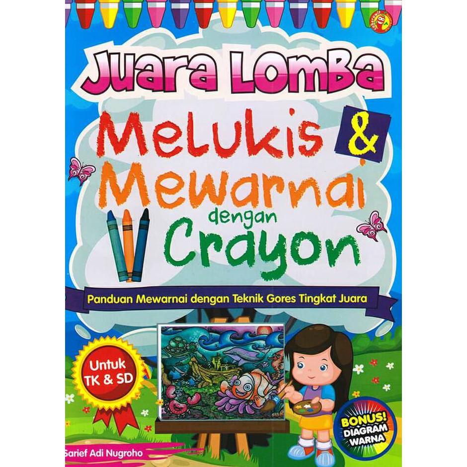 Juara Lomba Melukis Mewarnai Dengan Crayon Shopee Indonesia