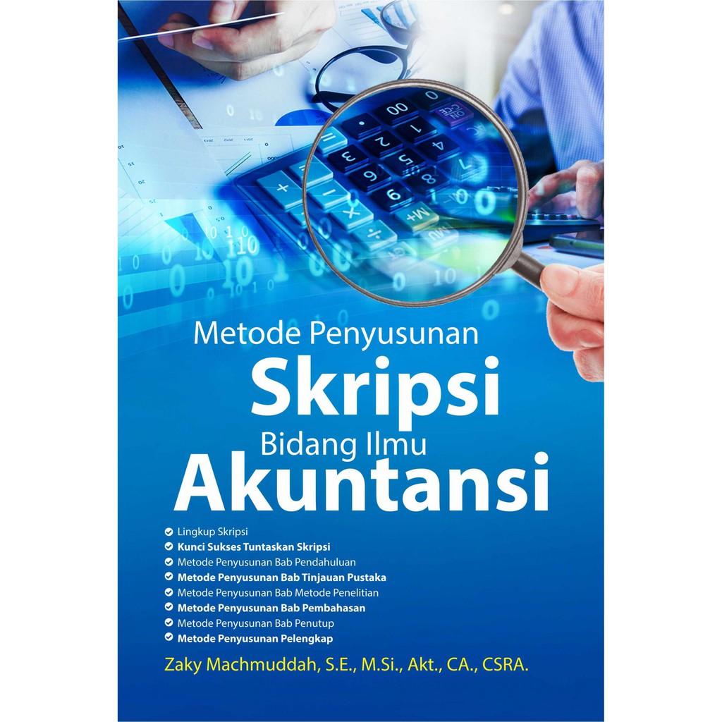 Buku Metode Penyusunan Skripsi Bidang Ilmu Akuntansi Shopee Indonesia