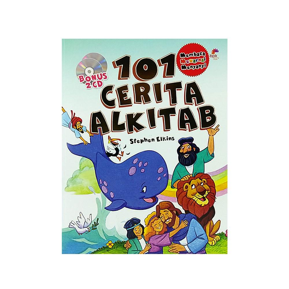 101 Cerita Alkitab Untuk Anak Membaca Mewarnai Dan Bernyanyi