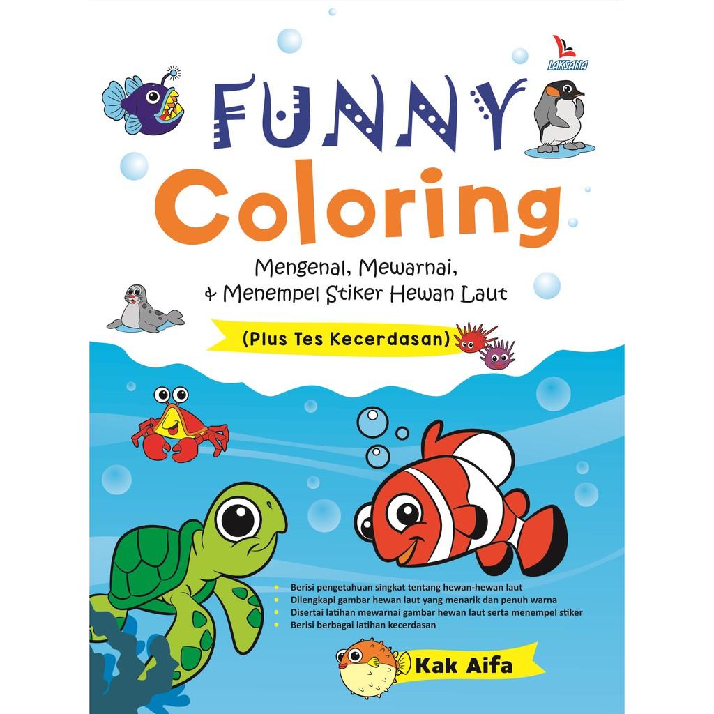 Buku Funny Coloring Mengenal Mewarnai Menempel Stiker Hewan Laut Laksana