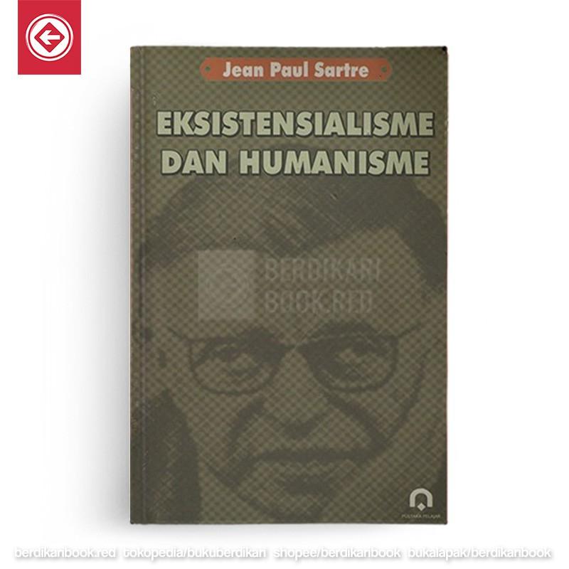 Eksistensialisme Dan Humanisme Shopee Indonesia