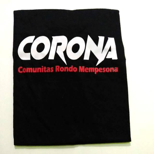 Kaos Kata Kata Corona Comunitas Rondo Mempesona Shopee Indonesia