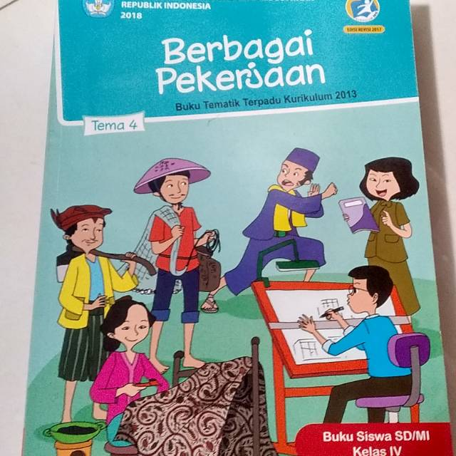 Buku Tematik Sd Kelas 4 Tema 4 Berbagi Pekerjaan Semester 1 Kurikulum 2013 Revisi 2018 Shopee Indonesia
