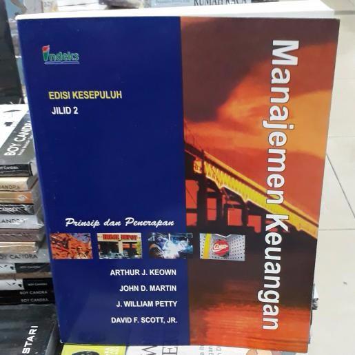 BUKU MANAJEMEN KEUANGAN ARTHUR J KEOWN EDISI 10 JILID 2 Rezky | Shopee Indonesia