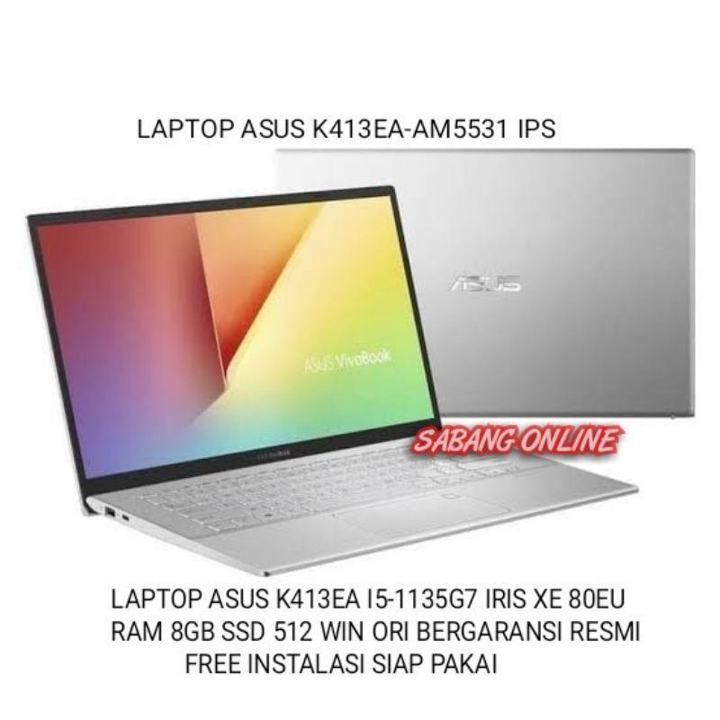 LAPTOP ASUS K413EA INTEL CORE I5-1135G7 RAM 8GB SSD 512 WIN ORI