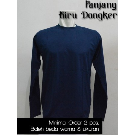 Asli Kaos Polos O Neck Lengan Panjang Combed Cotton 30s Warna Biru Dongker Size S M Ml L Xl Xxl Shopee Indonesia
