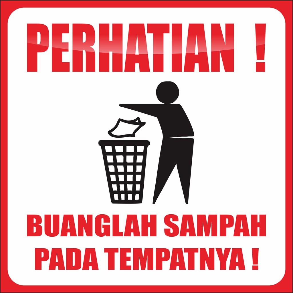 Banner Buanglah Sampah Pada Tempatnya Shopee Indonesia