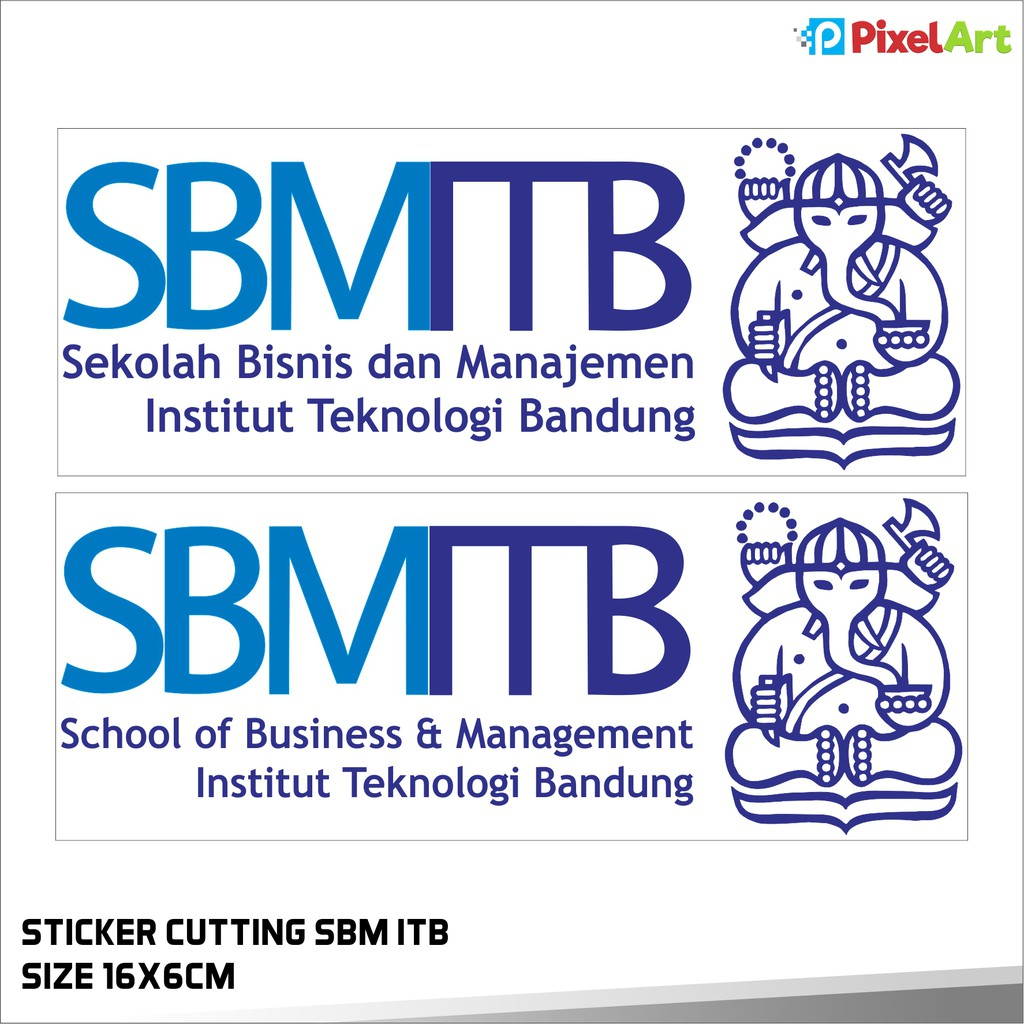 Sticker Sekolah Bisnis Management Itb Sbm Itb Institut Teknologi Bandung Part 2 Shopee Indonesia