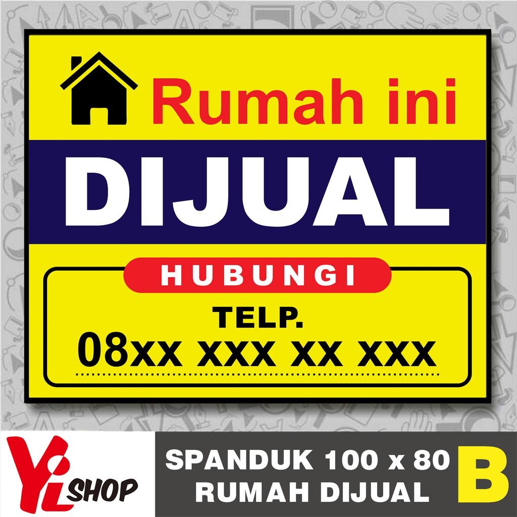 40+ Most Popular Contoh Spanduk Banner Jual Rumah