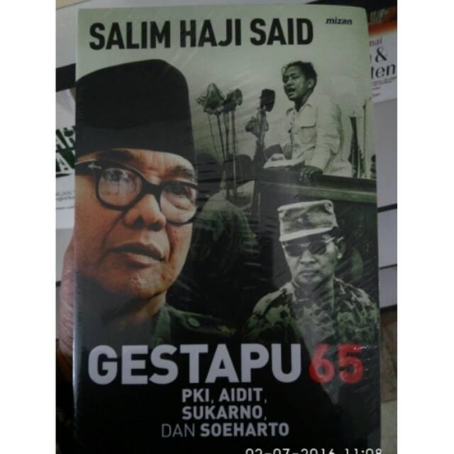 PROMO GESTAPU 65: PKI, AIDIT, SUKARNO, & SOEHARTO Salim Said | Shopee Indonesia