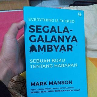 Buku Segala Galanya Ambyar Sebuah Buku Tentang Harapan Mark
