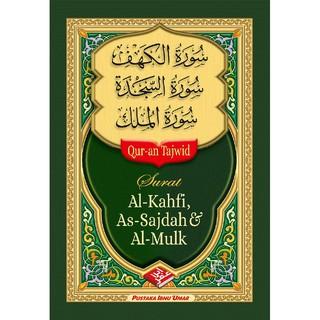 Surat Al Kahfi As Sajdah Dan Al Mulk