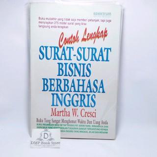 Murah Buku Contoh Lengkap Surat Surat Bisnis Berbahasa Inggris Bahasa Martha W Cresci