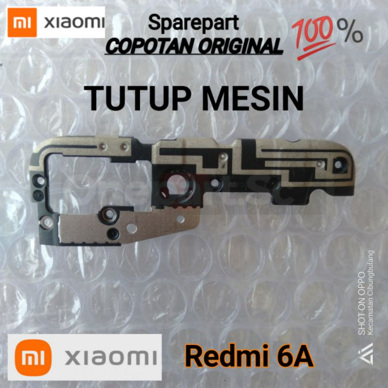 Tutup mesin Xiaomi Redmi 6a ORIGINAL Copotan