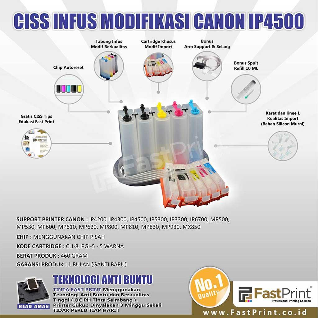 Fast Print Ciss Infus Modifikasi Canon Ip4200 Ip4300 Ip4500 Knee L Infuss Import Untuk Hp Ip5300 Ip3300 Ip5200 Kosongan Shopee Indonesia