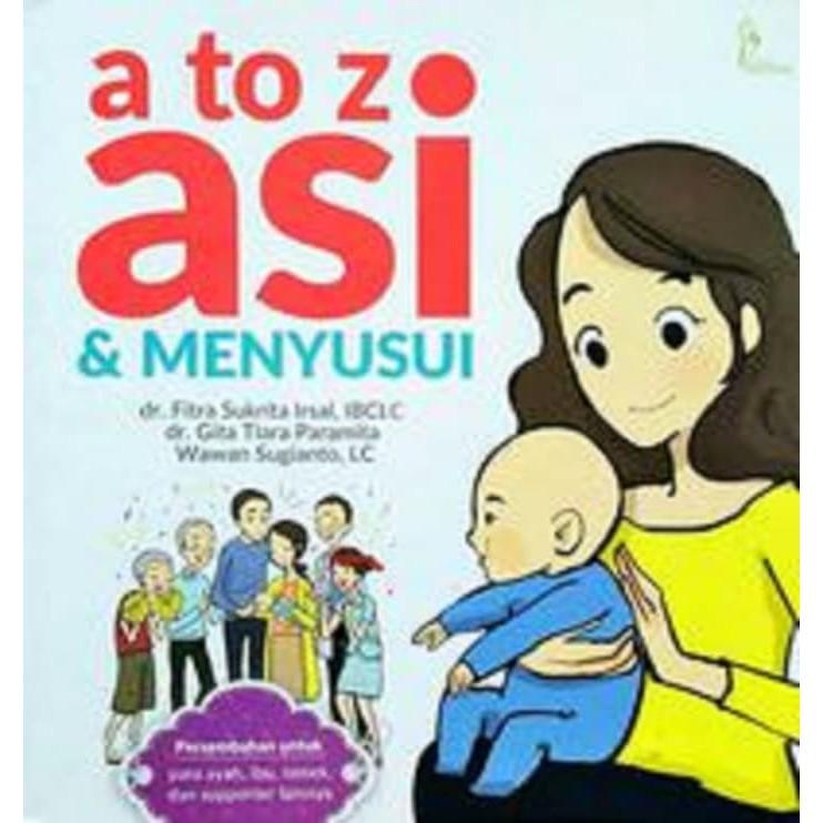 Buku Ibu Dan Bayi A To Z Asi Menyusui Komplit Shopee Indonesia