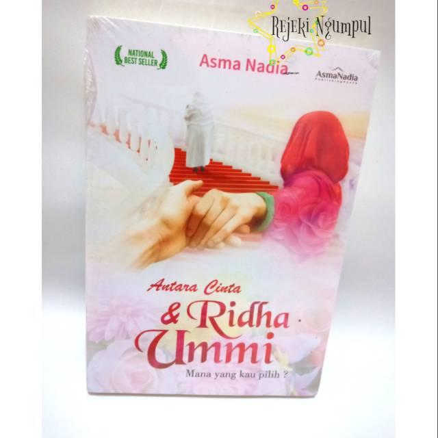 "Buku Asli ""Antara Cinta & Ridha Ummi"