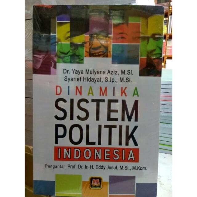 Dinamika Sistem Politik Indonesia