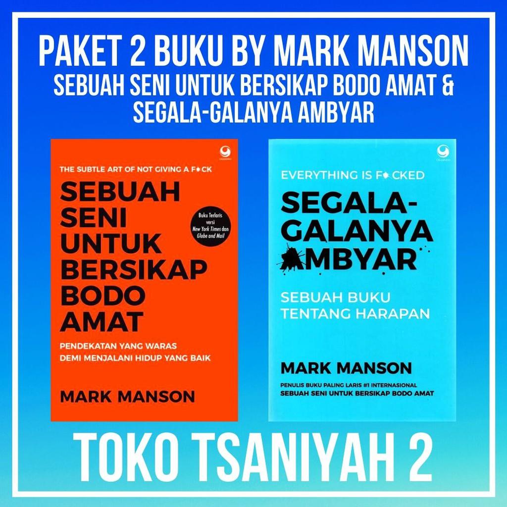 Buku Mark Manson Sebuah Seni Untuk Bersikap Bodo Amat Segala
