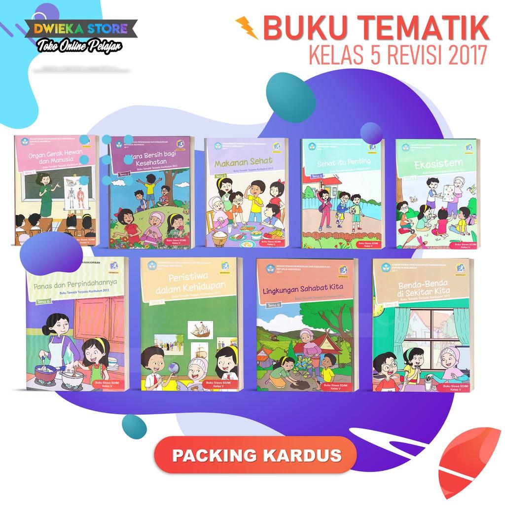 Buku Tematik Sd Kelas 5 Tema 1 2 3 4 5 6 7 8 9 Kurikulum 2013 Revisi 2017 Cetakan 2020 1 Buku Shopee Indonesia