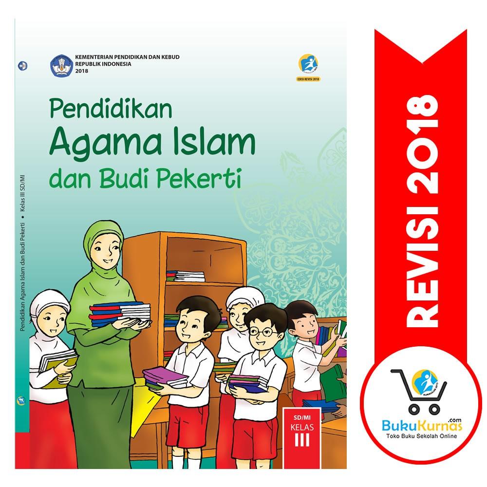 Buku Agama Islam Kelas 3 Sd Kurikulum 2013 Revisi 2018 Pdf