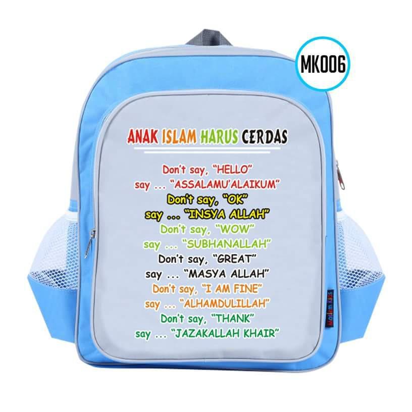 Tas Anak Muslim Tas Moslem Kids Backpack small MK006 Limited anak islam harus cerdas   Shopee