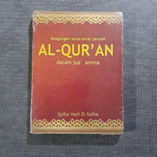Buku Keagungan Surat Surat Pendek Al Quran Dalam Juzamma