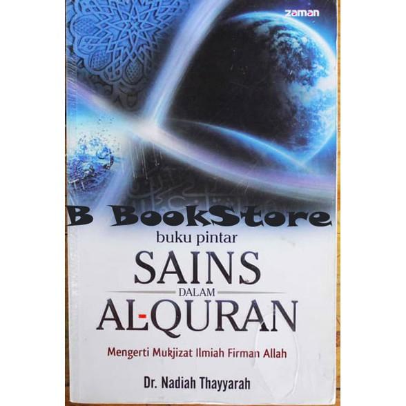 Buku Pintar Sains Dalam Al Quran By Nadiah Thayyarah Shopee Indonesia