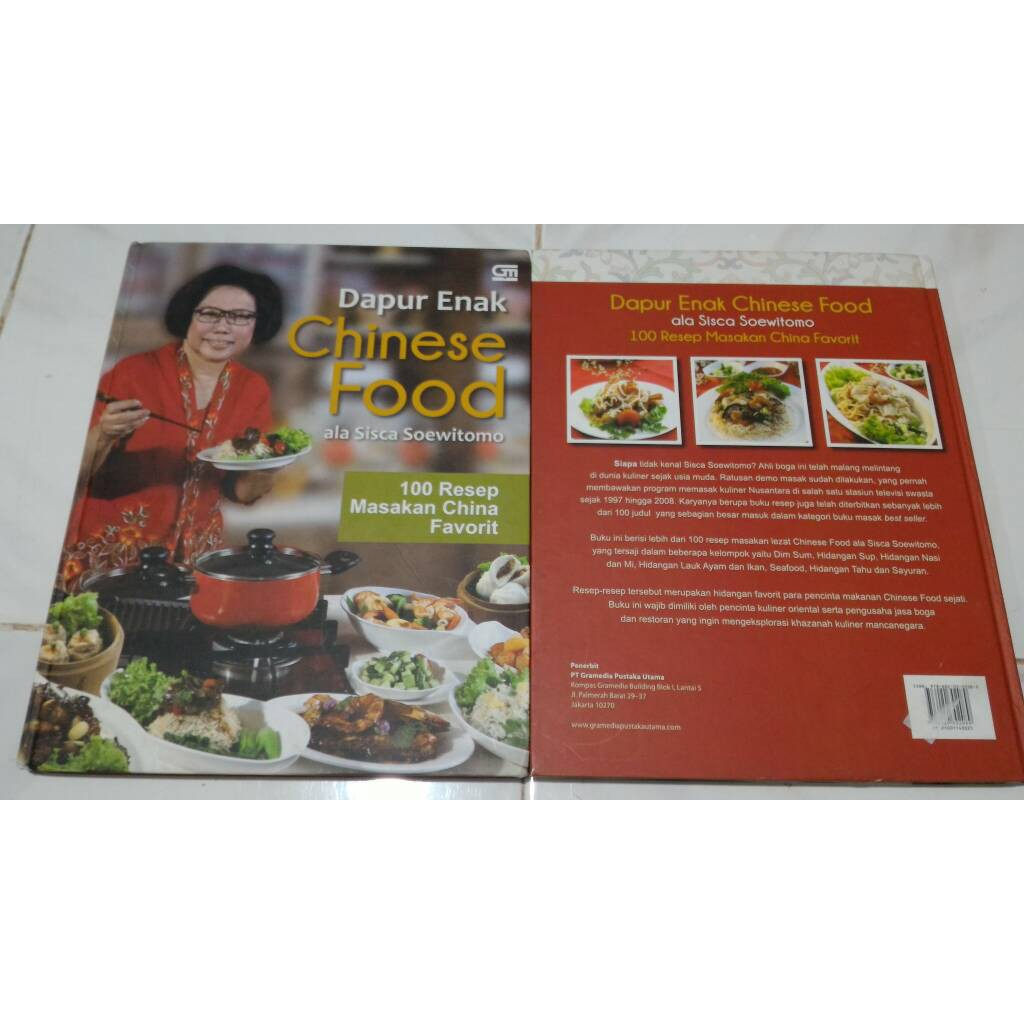 Dapur Enak Chinese Food Sisca Soewitomo 100 Resep Masakan China