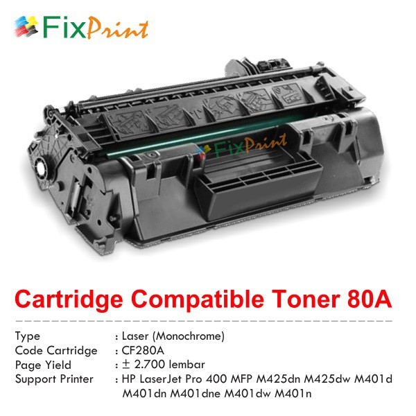 Cartridge Toner Compatible 80A CF280A, Printer HP LaserJet Pro 400 MFP M401  M425
