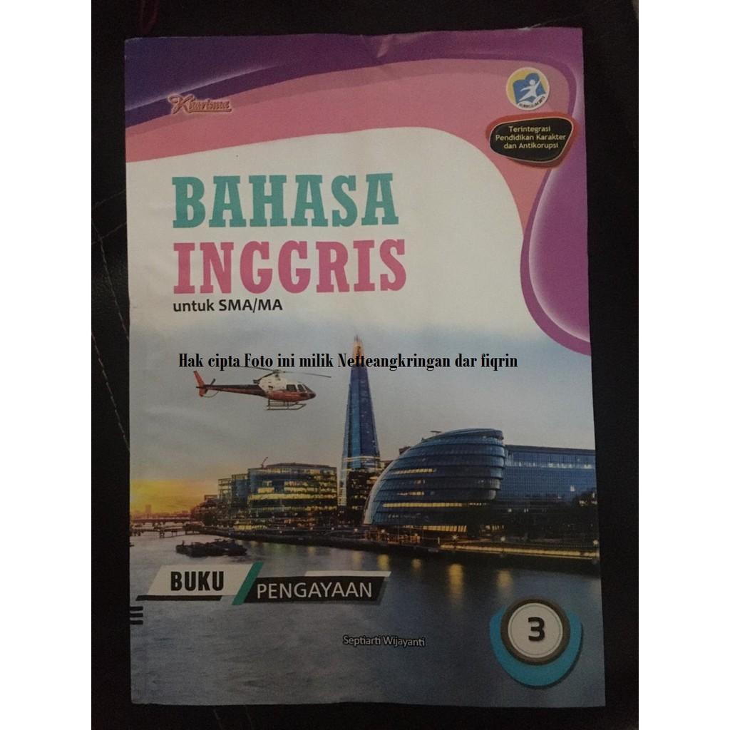 Lks Bahasa Inggris Wajib Kelas Xii 12 Sma Ma Semester 1 Dan 2 K13 Rev 2018 Kharisma Top New Shopee Indonesia