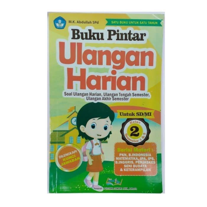 Buku Pintar Soal Ulangan Harian Sd Mi Kelas 2 Dilengkapi Kunci Jawaban Ku1681 Shopee Indonesia