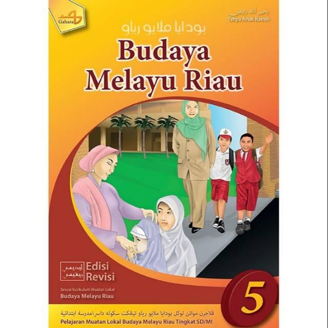 Download Buku Budaya Melayu Riau Sd Kelas 6 Dunia Sosial