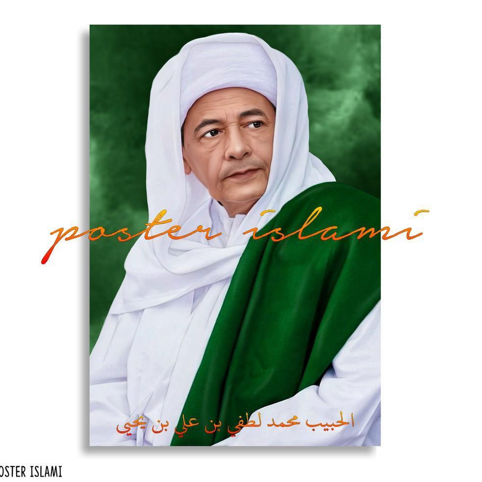 Termurah Poster Habib Muhammad Luthfi Bin Ali Bin Yahya 02 Shopee Indonesia